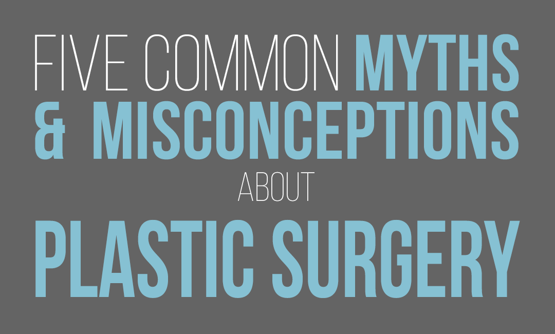 a graphic representing Dr. Jason Roostaeian's article about 5 common plastic surgery myths